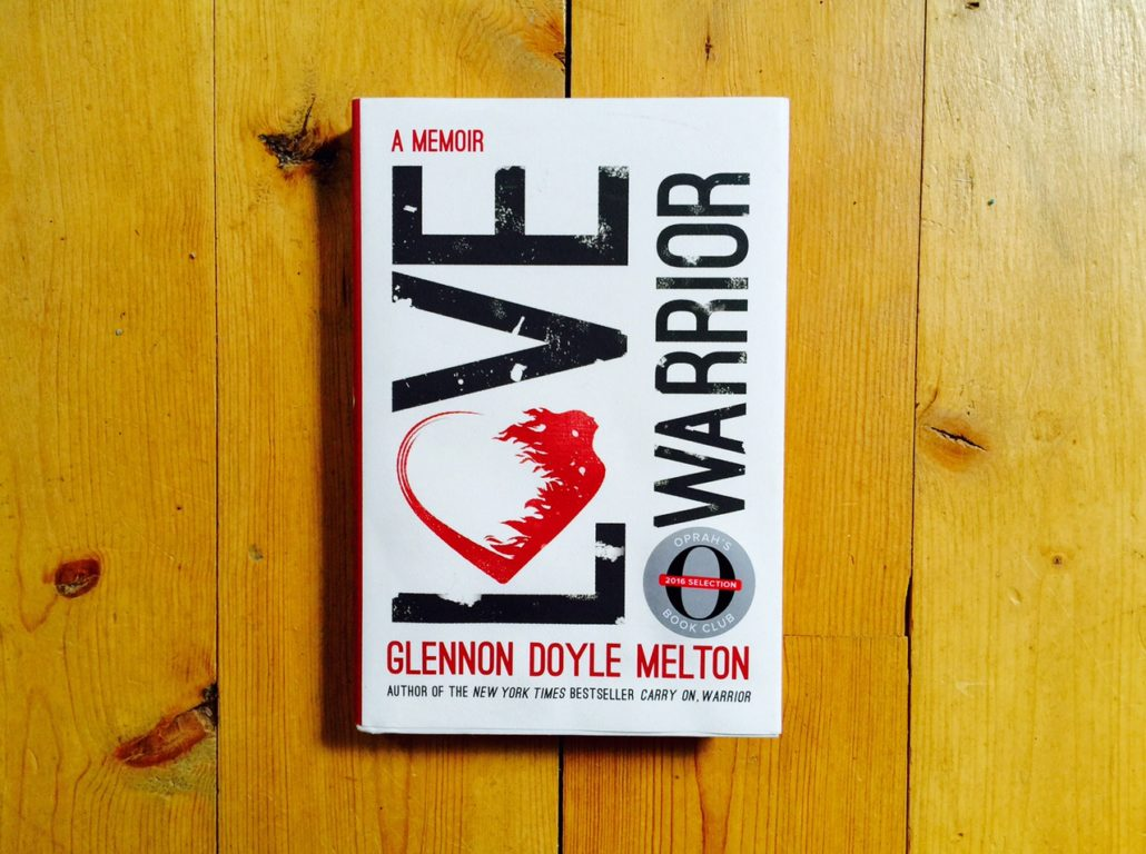 Late to the Glennon Doyle Melton party...